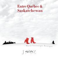 CD cover Entre Québec & Saskatchewan