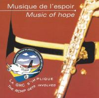 CD Cover - Music of hope RCMP - Musique de l'espoir GRC
